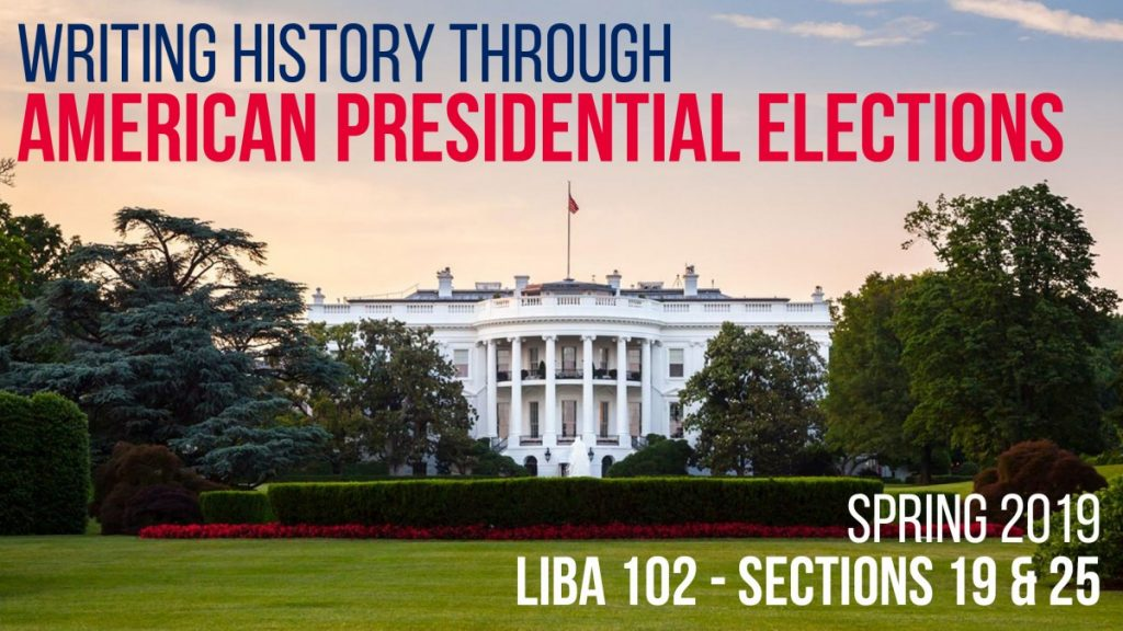 LIBA 102 History through Presidential Elections