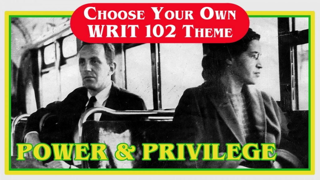 WRIT 102 Power and Privilege