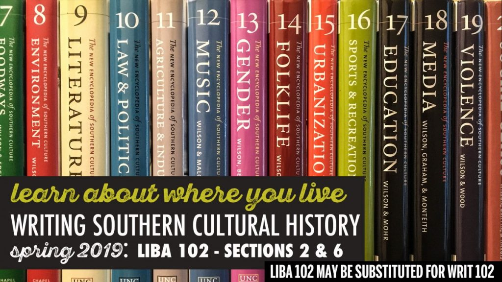 LIBA 102 Writing about Southern Cultural History