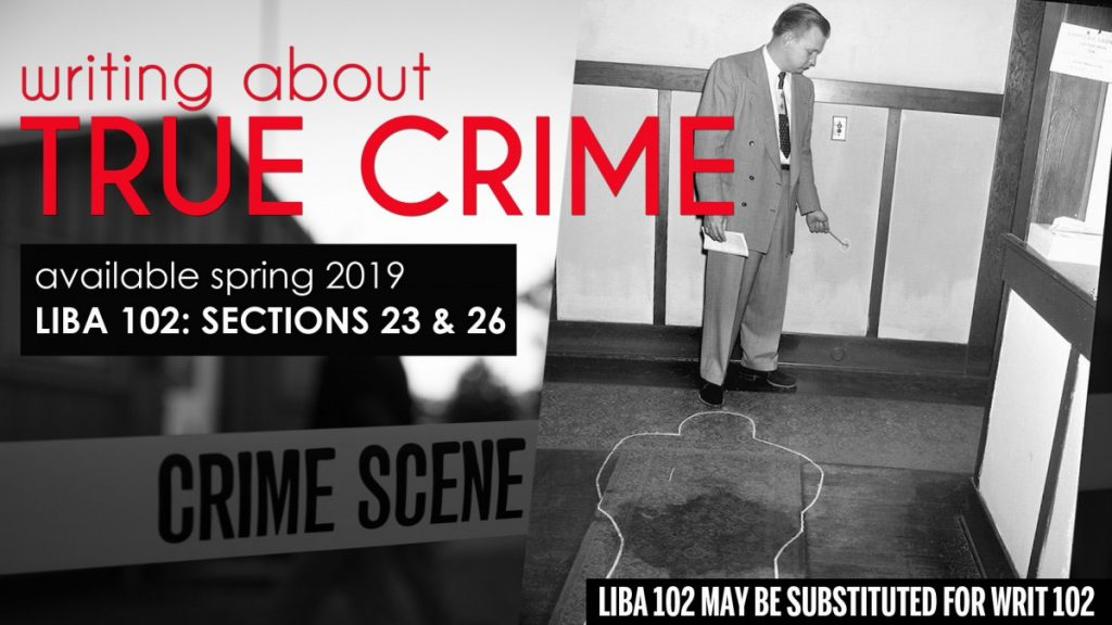 LIBA 102 Writing about True Crime