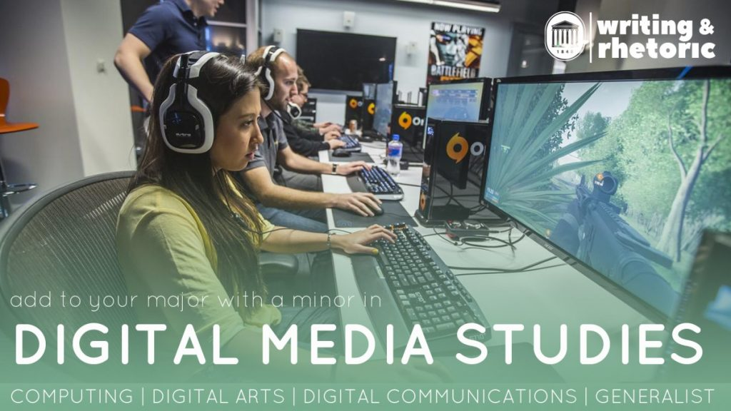 Add to your major with a minor in digital media studies. Computing, Digital Arts, Digital Communications, Generalist. Several students wearing headphones at a row of computers playing online games with their coach standing behind them in a computer lab.