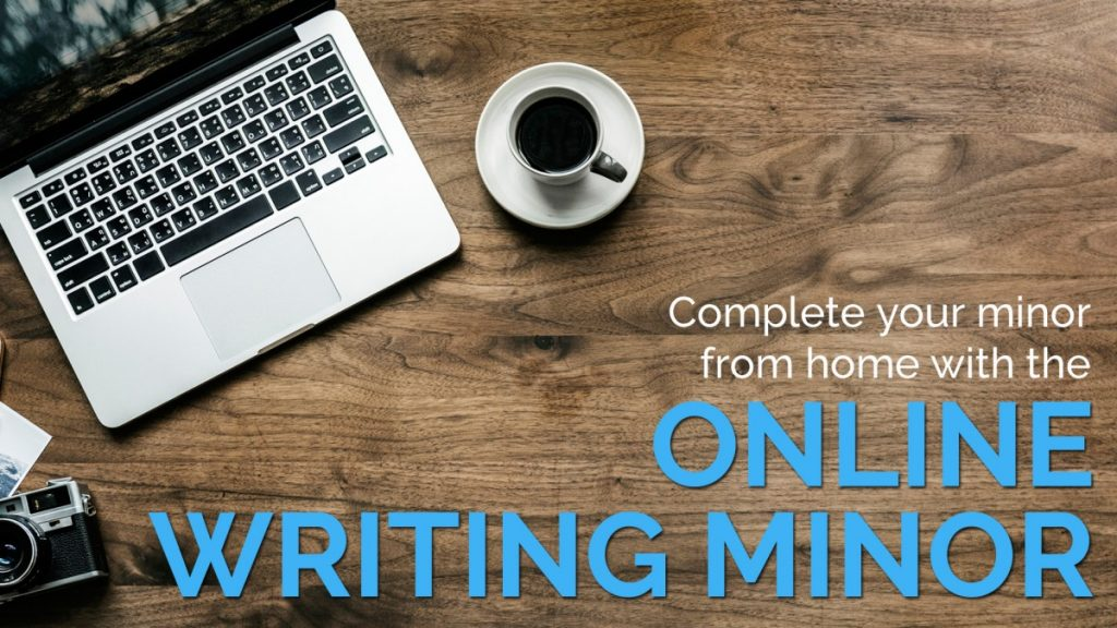 Complete your minor from home with the Online Writing Minor. A picture of a laptop and a cup of espresso.