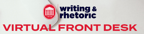 Writing & Rhetoric virtual front desk.